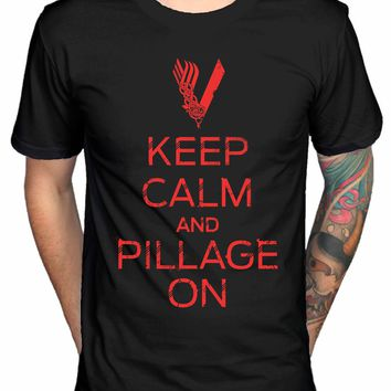 Official Vikings Keep Calm and Pillage on T-Shirt TV Series Ragnar Loki Style Vintage Tees T Shirt Sleeve Funny Top Tee
