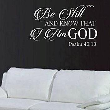 Be Still And Know That I Am God Psalm 40:10