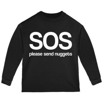 CUPUPWL SOS Please Send Nuggets Toddler Long Sleeve T Shirt