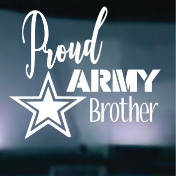 Proud Army Brother Vinyl Graphic Decal