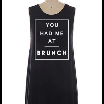 You had me at BRUNCH A-line relaxed fit dress