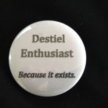 Supernatural - Destiel Enthusiast Because It Exists  - 2.25 inch button/ pin - Black and Grey - Supernatural