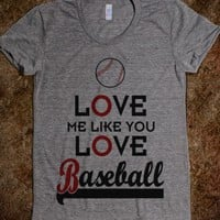 Love Me Like You Love Baseball (Junior) - Sports of all Sorts!