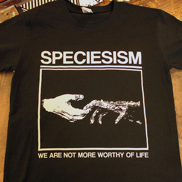 SPECIESISM vegan animal rights shirt punk