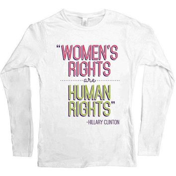 Women's Rights Are Human Rights -- Women's Long-Sleeve