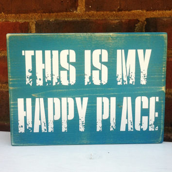 Wood Sign This is My Happy Place Distressed Font   Home Decor Dorm Nursery Teens