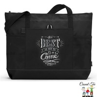 The Best is Yet to Come Zippered Boating, Beach, Nautical, Cruise Tote Bag with Mesh Pockets