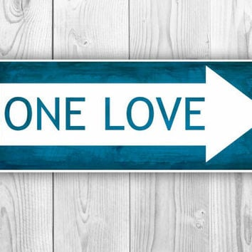 "Vintage Street Sign - 16.5x6.3"" Print - Home Decor - One Love - other colors and sizes available"