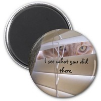 I See What You Did There - Cat 2 Inch Round Magnet