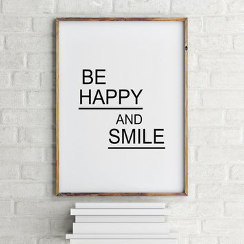 Inspirational Print, Home Wall Decor, Wall Art, Black & White Print, Inspirational Art, Smile Typographic Print, Happy print