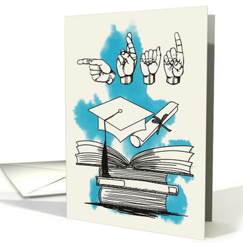 ASL Graduation Announcement with Grad Spelled Out in Sign Language card