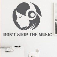 Wall Decor Vinyl Sticker Room Decal Don't Stop the Music Headphones Girl Musical Melody Tune (S158)