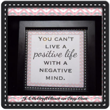 Positive Life- Positive Saying-Framed-Home Decor-Country Decor-Wall Art- Wall Hanging-Gift-Affirmation-Victorian-Cottage Chic-Once of a Kind