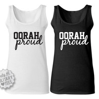 Oorah Proud, Custom Marines Tank Top Shirt, Military Shirt for Wife, Fiance, Girlfriend, Workout
