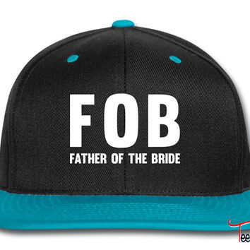 FOB Father of the Bride Snapback