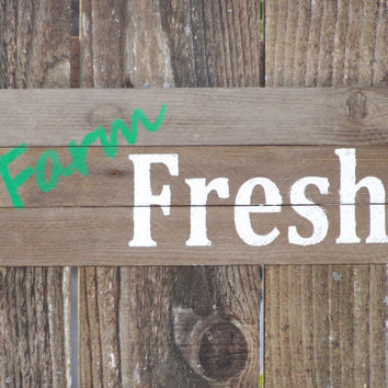 Farm Fresh Simple Rustic Primitive Barn Wood Sign