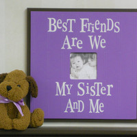 Purple and Brown Nursery Decor - Best Friends Are We Sister - Sign Frame 16x16 Baby Shower Gift