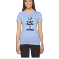 Keep calm I'm A Hunter - Women's Tee