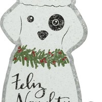 Feliz Naughty Dog Tin Hang Up