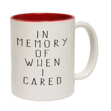 123t USA In Memory Of When I Cared Funny Mug