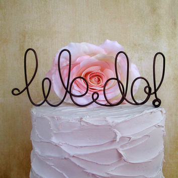 We Do | Cake Topper