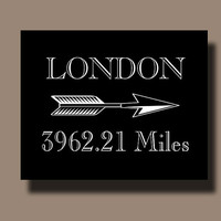 London Mileage Distance Print Customizable Home Decor Wall Decor M001B
