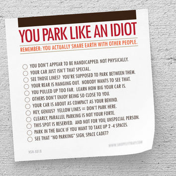 """Funny Sticky Notes, White Elephant Gift, """"You Park Like An Idiot"""" (NSN-X018)"""