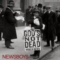 Newsboys God's Not Dead CD 2011