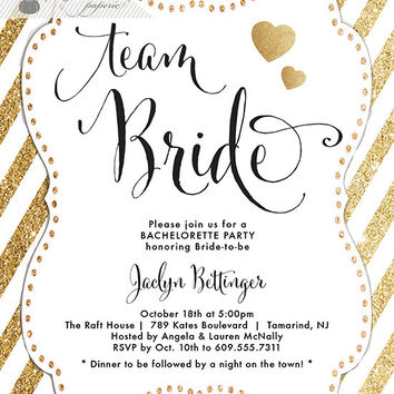 Team Bride Gold Glitter Bachelorette Party Invitation Gold Heart Modern Script Bridal Wedding Hens Lingerie DIY Printable or Printed- Jaclyn