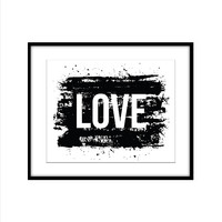 LOVE WITH PAINT STROKE ART PRINT