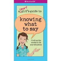 A Smart Girl's Guide to Knowing What to Say - Books
