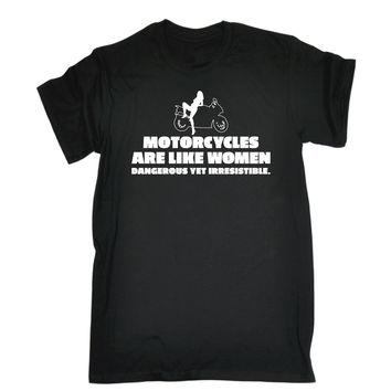 123t USA Men's Motorcycles Are Like Women Dangerous Yet Irresistible Funny T-Shirt