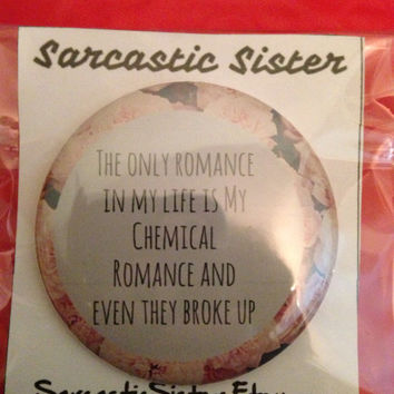 Romancless 2.5 Inch Pinback Button