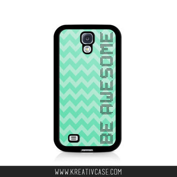 Be Awesome Phone Case, Samsung Galaxy S4 Case, S5 Case, iPhone 5 case, iPhone 4S, Chevron iPhone Case, Personalized iPhone Cover - K293
