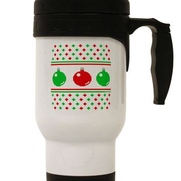 Ugly Christmas Sweater Ornaments Stainless Steel 14oz Travel Mug