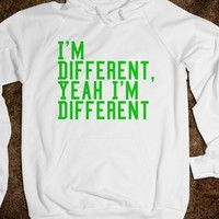 I'm Different Hoodie - The Best Shirts