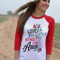 """""""A Love Without End Amen"""" Baseball Tee (Small)"""