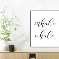 Inhale Exhale, Breathe Print, Relax sign, Inhale Exhale Print,Printable Quotes, Scandinavian, Yoga Art, Fitness, Workout, Gym, Motivational