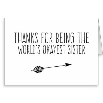 Funny World's Okayest Sister Greeting Card