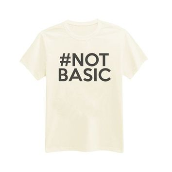 Andre's Designs Women's #NOT BASIC Hashtag Sassy T-Shirt