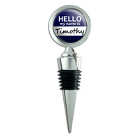 Timothy Hello My Name Is Wine Bottle Stopper