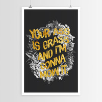 Sara Eshak's Your A** Is Grass POSTER