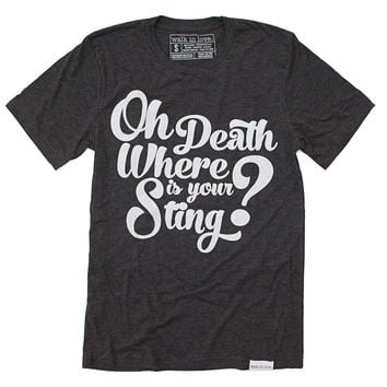 Oh Death Where Is Your Sting Charcoal T-Shirt