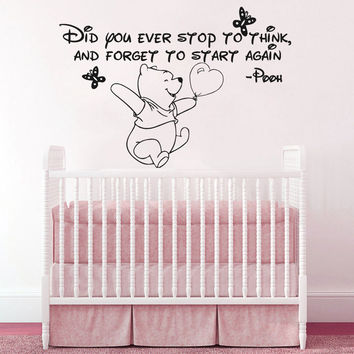 Winnie the Pooh Vinyl Sticker Did You Ever Wall Decals Quotes Nursery Kids SM159