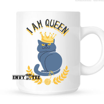 I Am Queen Mug | Funny Coffee Mugs | Gifts For Her
