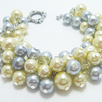 Pearl Cluster Bracelet -  Gray and butter yellow cluster of pearls with crystals bridal jewelry, wedding chunky beaded bracelet - Happy -