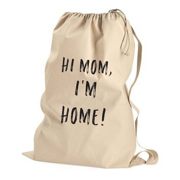 HI MOM - Non Custom Laundry Bag