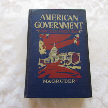 American Government 1946 Vintage School Book
