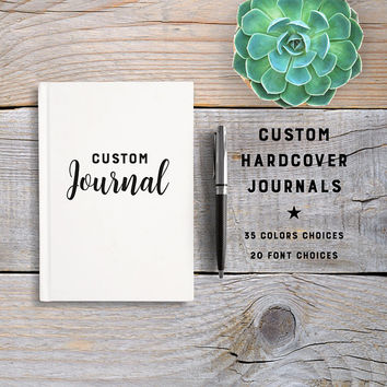 Custom Hardcover Journal, Notebook, Sketchbook, 5x7 Diary, Writing Journal, Unique Gift Under 20, Personalized Notebook, Blank Or Lined