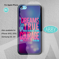 iPhone cases iPhone 5c case Dreams True Disney Quote iPhone 5c case quotes iPhone5c case disney iPhone5c case Quote iPhone case AB-1